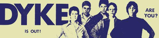 http://www.epochalips.com/2010/10/lesbian-history-dyke-a-quarterly/
